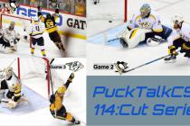 PuckTalkCS  114: Cut Series